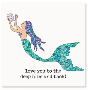 Love You To The Deep Blue and Back! Greeting Card