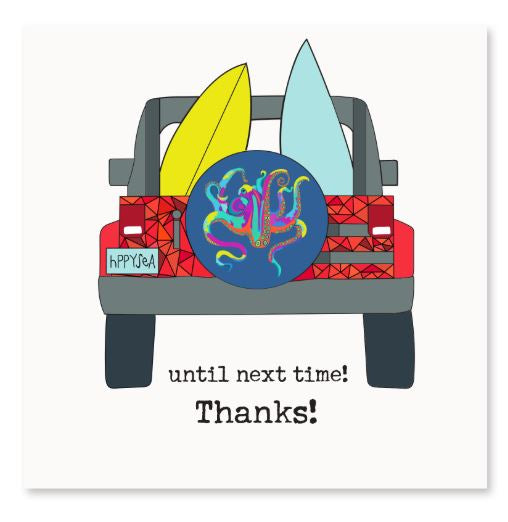 Until Next Time, Thanks! Greeting Card