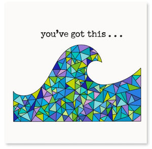 You've Got This...Greeting Card
