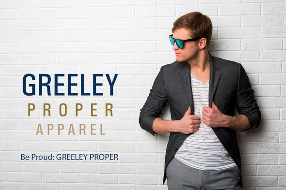 GREELEY PROPER APPAREL