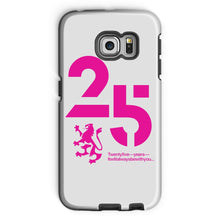 Load image into Gallery viewer, 25 Pink  Phone Case