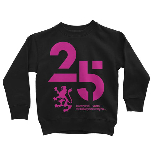 25 Pink  Kids Sweatshirt