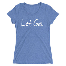 Load image into Gallery viewer, Let Go Ladies' short sleeve t-shirt