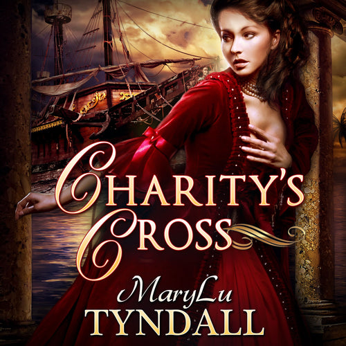 Charity's Cross: Charles Town Belles, Volume 4
