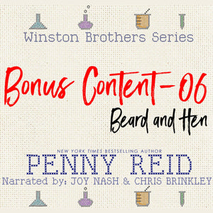 Winston Brothers Bonus Content - 06: Beard and Hen