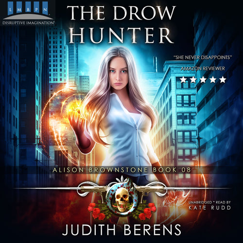 The Drow Hunter: Alison Brownstone Book 8
