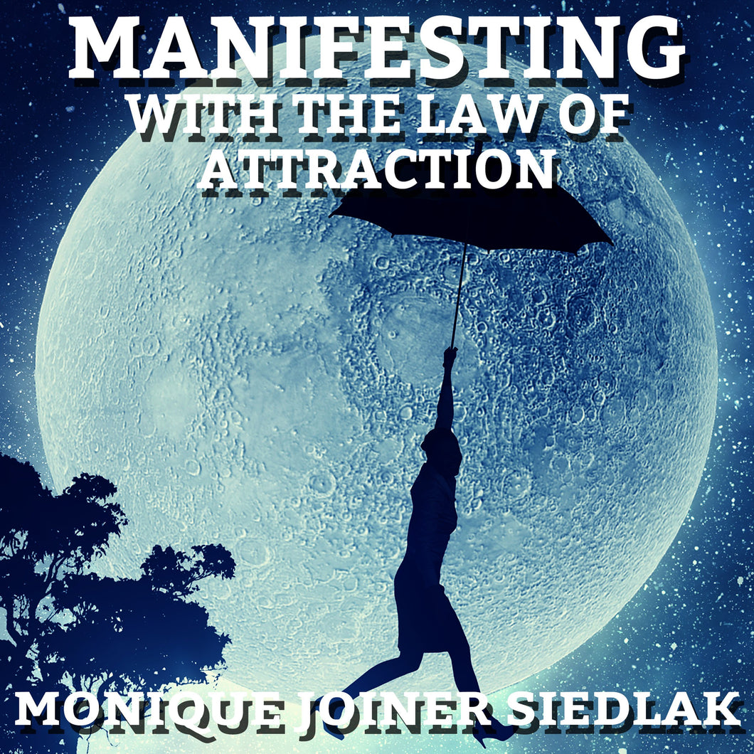Manifesting With the Law of Attraction