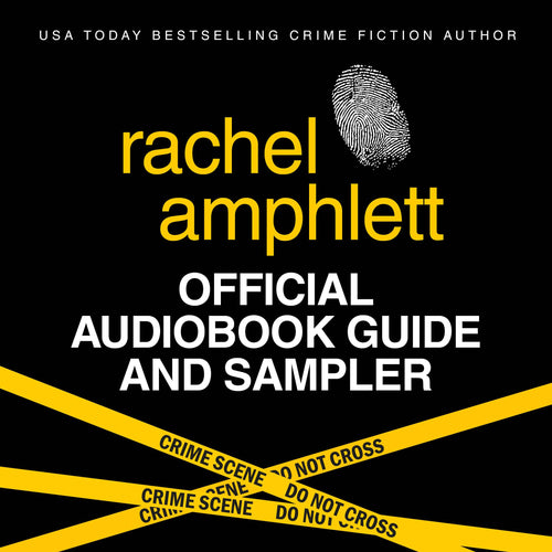 Official Audiobook Guide and Sampler: A free introduction to audiobooks by bestselling crime fiction and spy novel author Rachel Amphlett