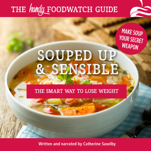 Souped Up and Sensible: The Smart Way to Lose Weight