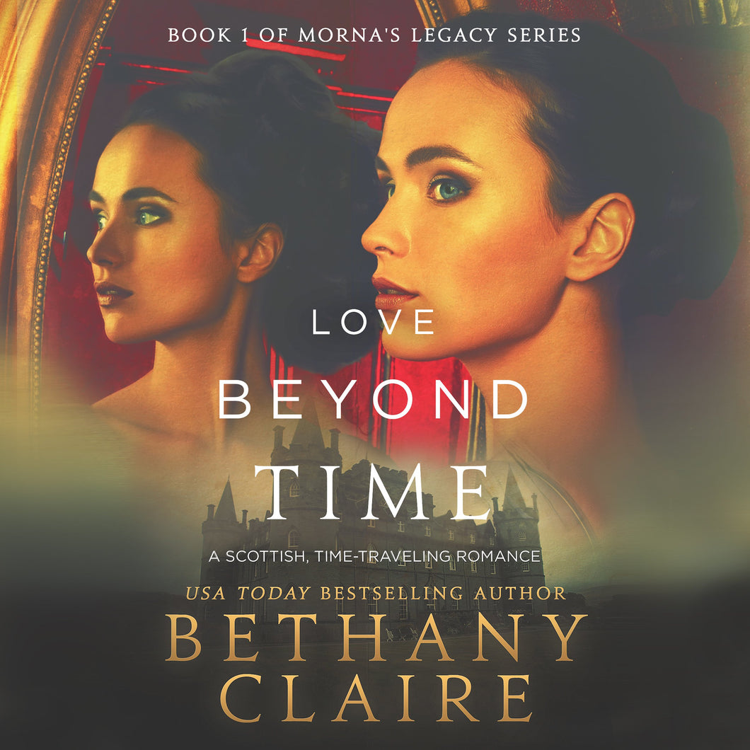 Love Beyond Time: A Scottish Time Travel Romance