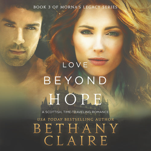 Love Beyond Hope: A Scottish Time Travel Romance
