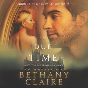 In Due Time: A Scottish Time Travel Romance