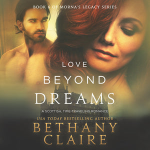 Love Beyond Dreams: A Scottish Time Travel Romance