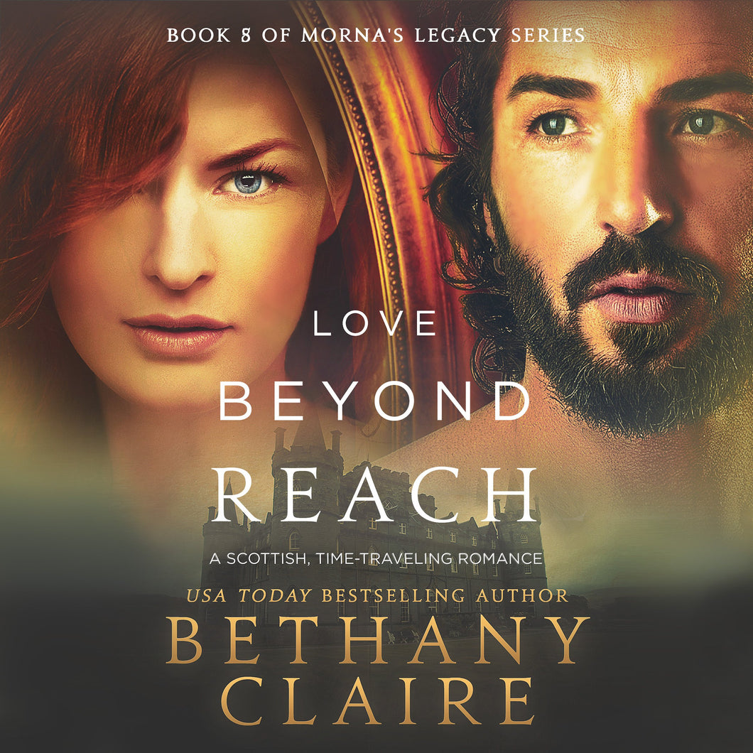 Love Beyond Reach: A Scottish Time Travel Romance