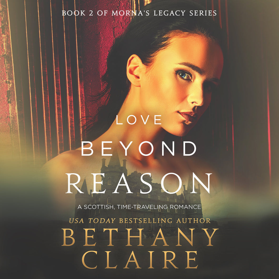 Love Beyond Reason: A Scottish Time Travel Romance