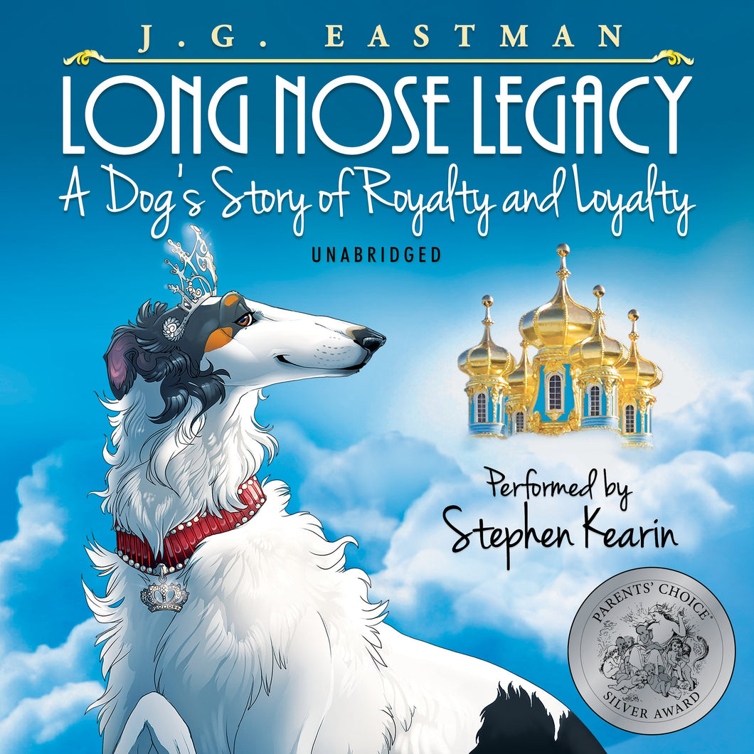 Long Nose Legacy: A Dog's Story of Royalty and Loyalty