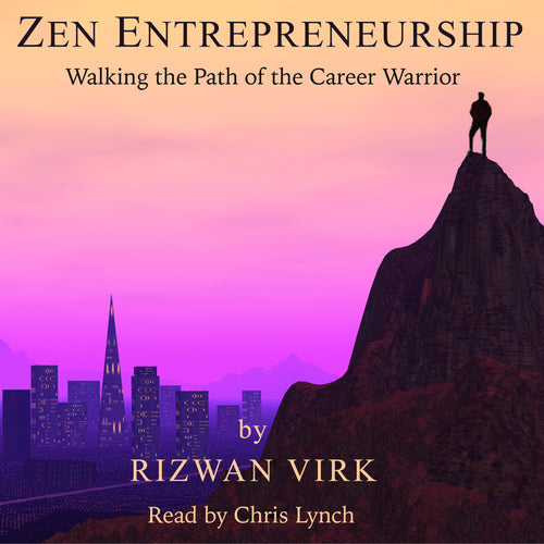 Zen Entrepreneurship: Walking the Path of the Career Warrior
