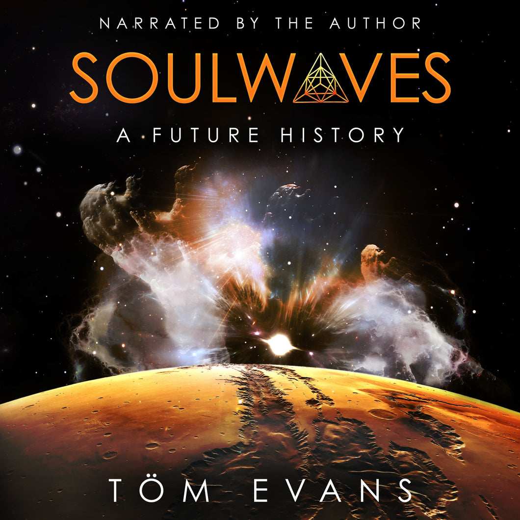 Soulwaves: A Future History