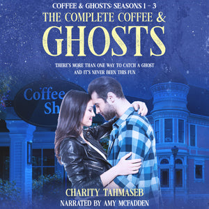 The Complete Coffee and Ghosts: Coffee and Ghosts Seasons 1 - 3