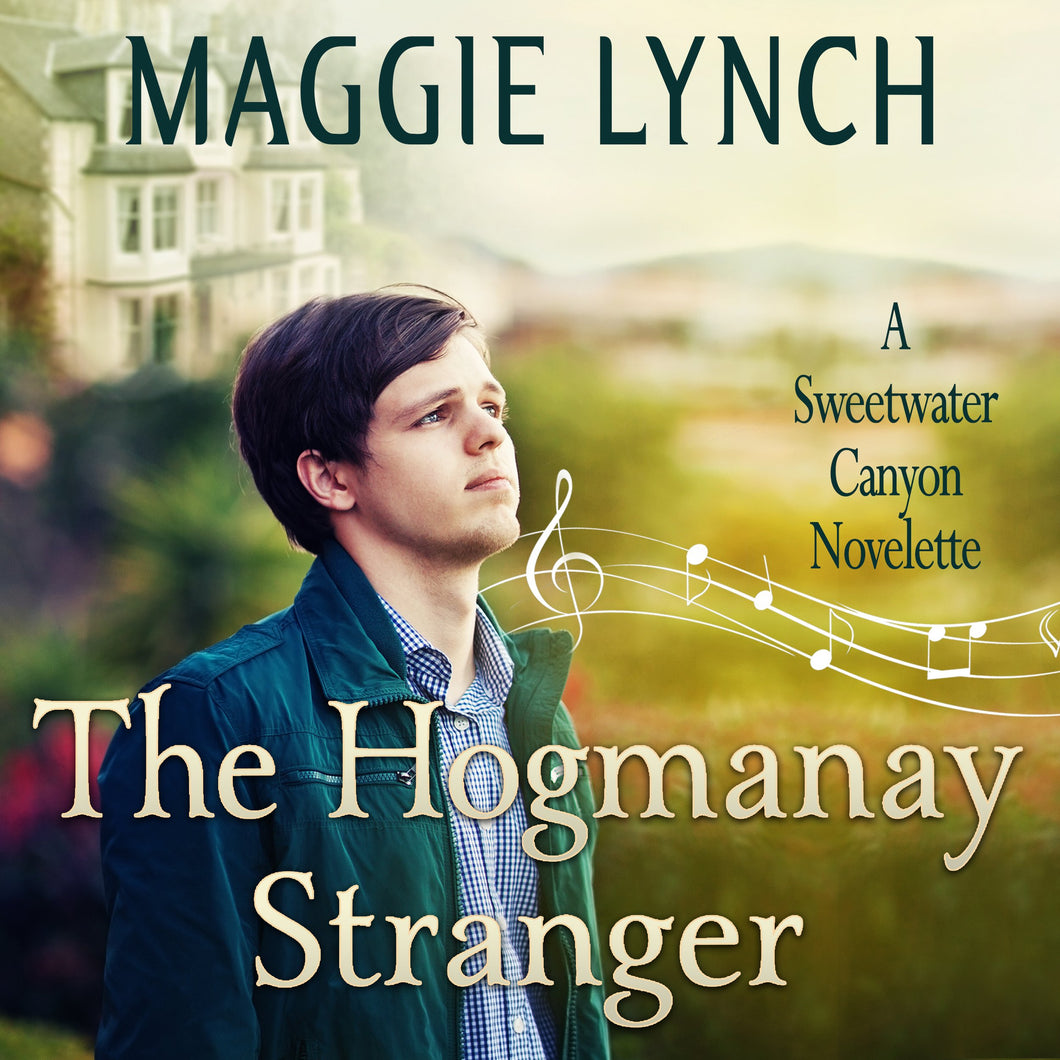 The Hogmanay Stranger: A Sweetwater Canyon Novelette