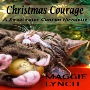 Christmas Courage: A Sweetwater Canyon Novelette