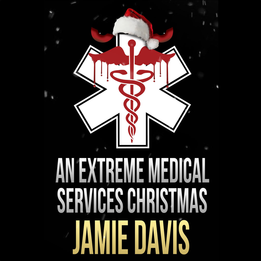 Extreme Medical Services Christmas, An