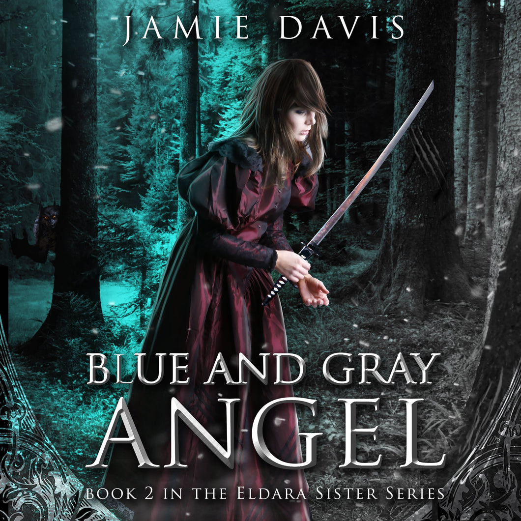 The Blue and Gray Angel: An Eldara Sisters Series Adventure