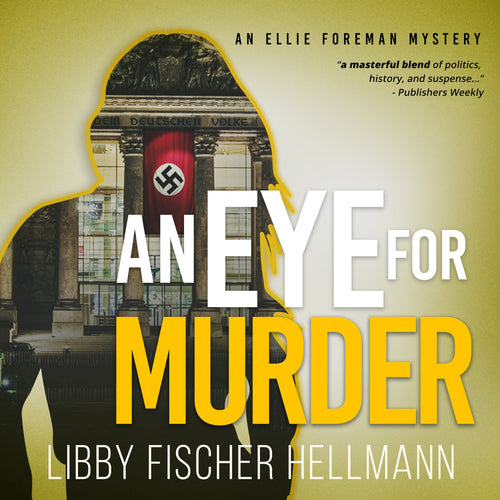 Eye For Murder, An: An Ellie Foreman Mystery