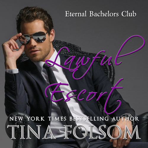 Lawful Escort (Eternal Bachelors Club #1)