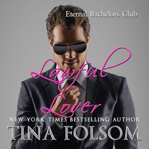 Lawful Lover (Eternal Bachelors Club #2)