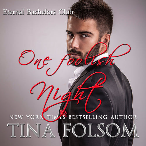 One foolish Night (Eternal Bachelors Club #4)