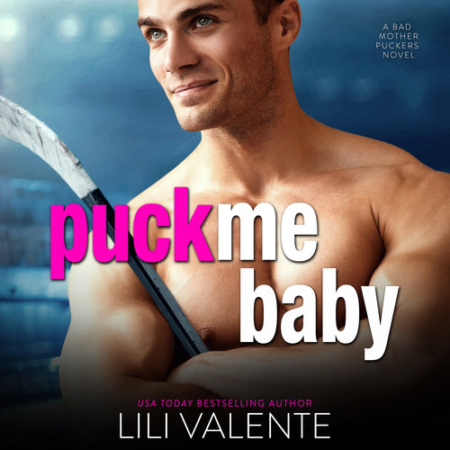Puck Me Baby