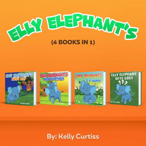 Elly Elephant's: (4  Books in 1)