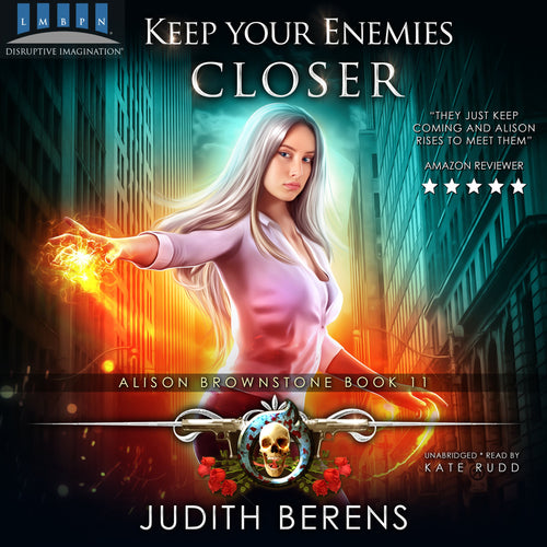 Keep Your Enemies Closer: Alison Brownstone Book 11