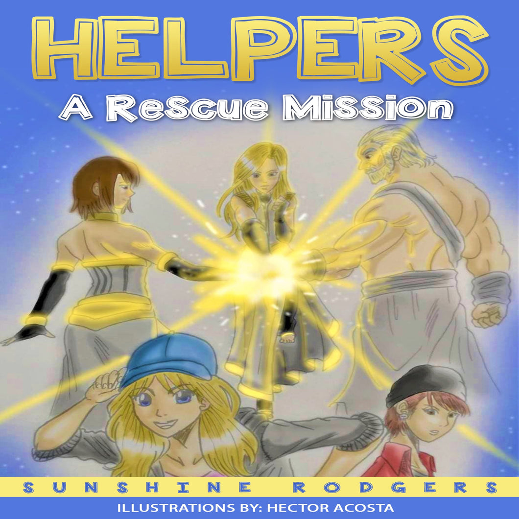 Helpers: A Rescue Mission