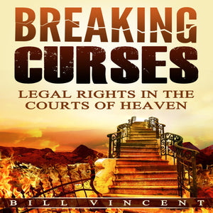 Breaking Curses: Legal Rights in the Courts of Heaven