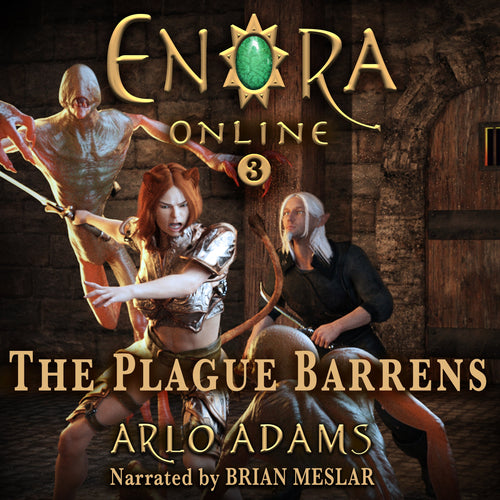 Plague Barrens, The: A LitRPG GameLit Fantasy Adventure: Enora Online Book 3