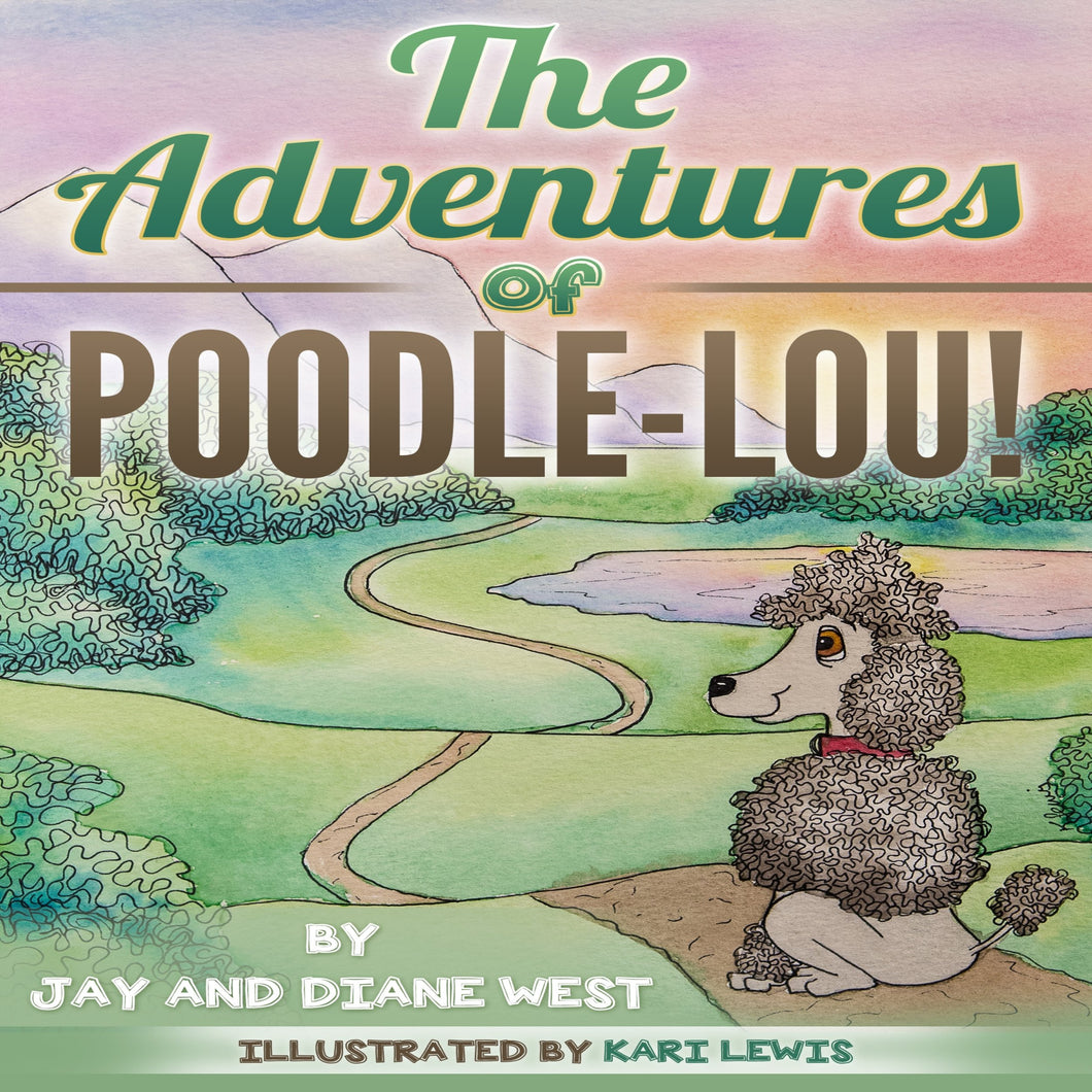 The Adventures of Poodle-Lou!