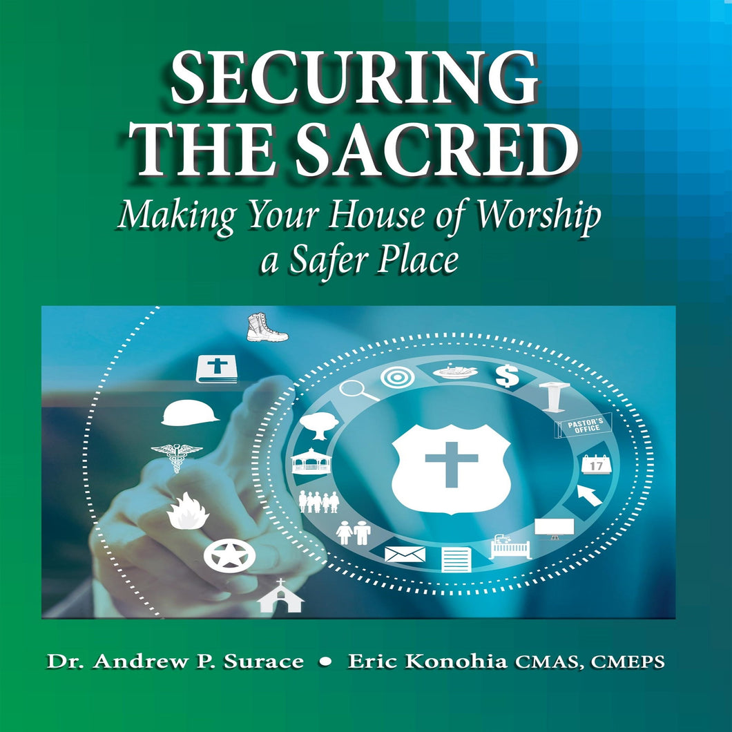 Securing the Sacred: Making Your House of Worship a Safer Place