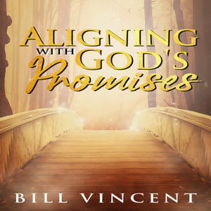 Aligning With God's Promises