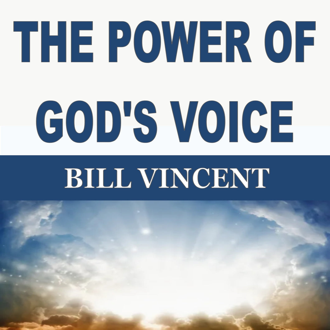 THE POWER OF GOD'S VOICE