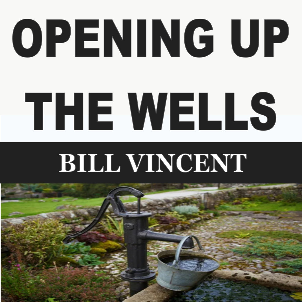 OPENING UP THE WELLS