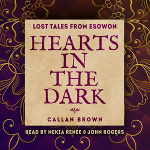 Hearts in the Dark: An Esowon Story