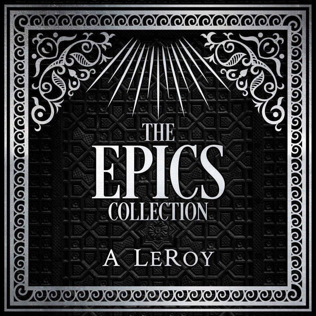 The Epics Collection: Bible-Inspired Epic Poetry in the Style of Dante, Shakespeare, and Homer
