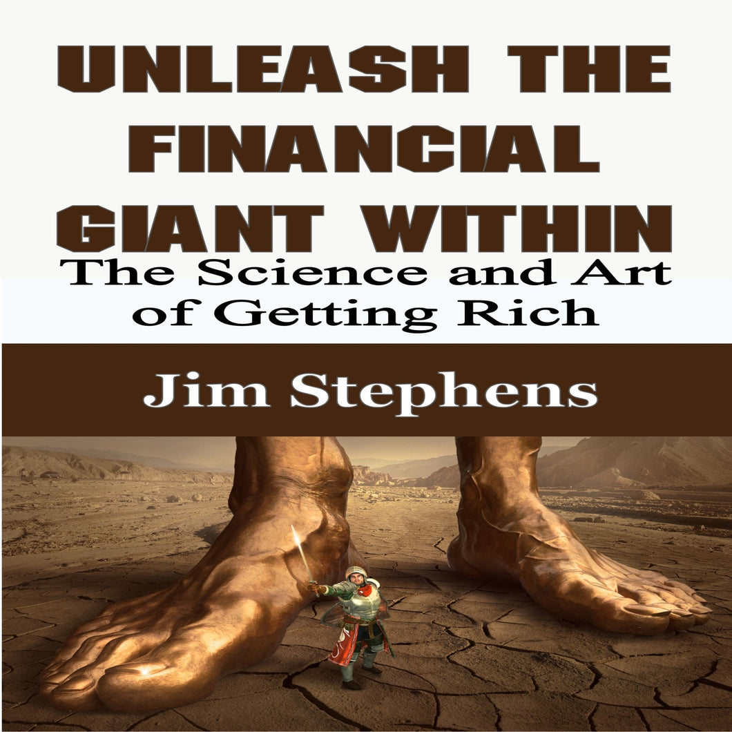 Unleash the Financial Giant Within: The Science and Art of Getting Rich