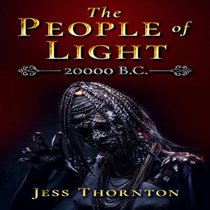 The People of Light: 20000 B.C.
