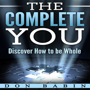 The Complete You: Discover How to be Whole