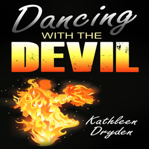Dancing With The Devil: The Battle for the Soul of God's Children and the Life of a Christian Nation