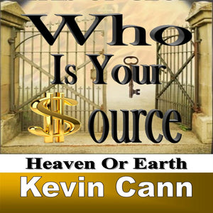 Who is Your Source: Heaven Or Earth