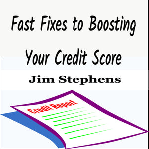 Fast Fixes to Boosting Your Credit Score